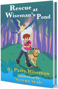 Rescue at Wiseman's Pond by Patty Wiseman