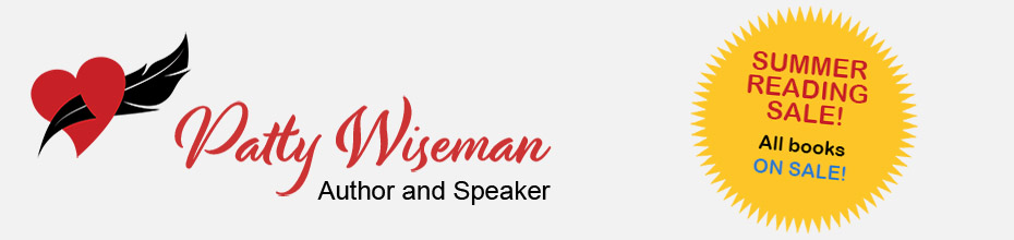 Patty Wiseman - Author and Speaker