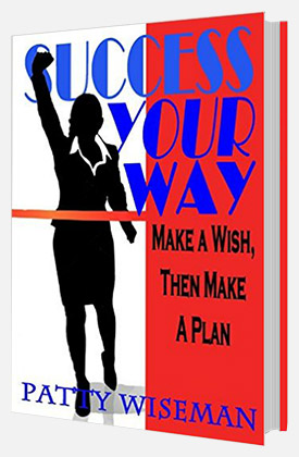 Success Your Way by Patty Wiseman