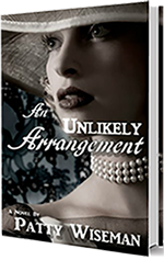 An Unlikely Arrangement by Patty Wiseman